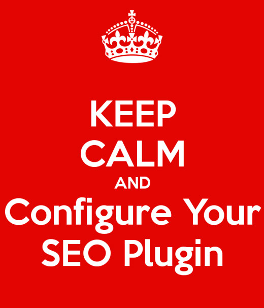 Keep Calm And Configure Your Seo Plugin