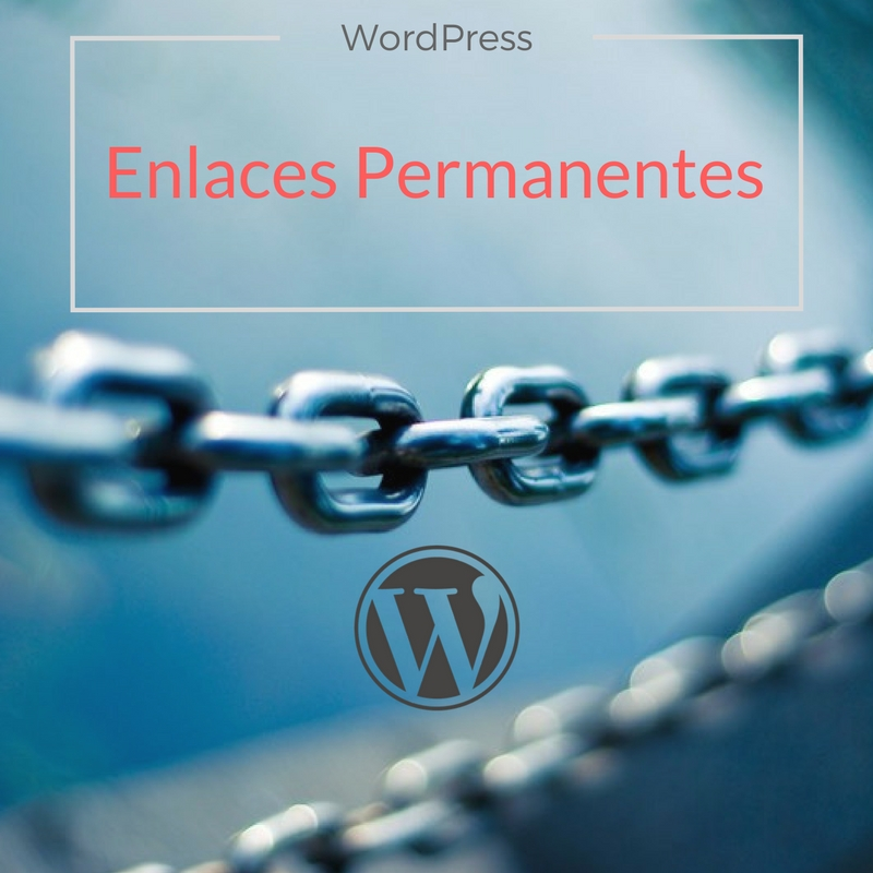 Enlaces Permanentes Wordpress Seo
