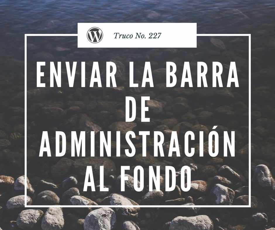 Truco 227 Barra De Administracion Wordpress